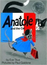 Anatole and the Cat - Eve Titus,  Paul Galdone (Illustrator)