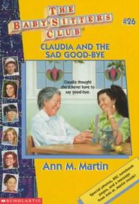 Claudia and the Sad Good-bye - Ann M. Martin