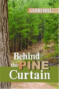 Behind the Pine Curtain - Gerri Hill