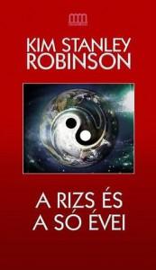 A rizs és a só évei - Kim Stanley Robinson, Uram Tamás