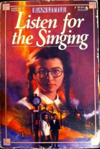 Listen for the Singing - Jean Little