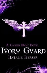 Ivory Guard (The Guard Duet #1) - Natalie Herzer
