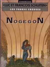 Nogegon - François Schuiten, Luc Schuiten