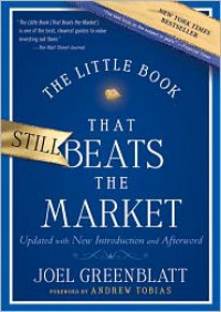 The Little Book That Still Beats the Market - Joel Greenblatt