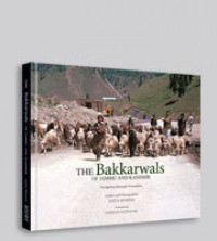 The Bakkarwals of Jammu and Kashmir : Navigating through Nomadism - Anita Sharma