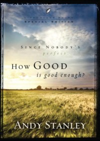 How Good Is Good Enough? (Pack of 6) (LifeChange Books) - Andy Stanley
