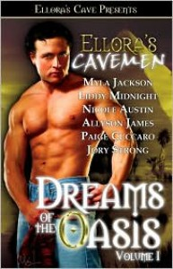 Dreams of the Oasis Volume I - Myla Jackson, Liddy Midnight, Nicole Austin, Allyson James, Paige Cuccaro, Jory Strong