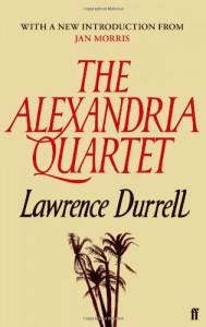The Alexandria Quartet: Justine, Balthazar, Mountolive, Clea. - Lawrence Durrell