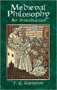 Medieval Philosophy: An Introduction (Books on Western Philosophy) - Frederick Charles Copleston