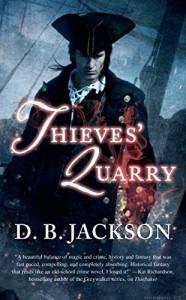 Thieves' Quarry (Thieftaker) - D. B. Jackson