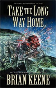 Take The Long Way Home - Brian Keene