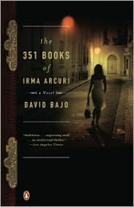 The 351 Books of Irma Arcuri - David Bajo
