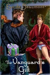 The Vanguard's Gift - Eon de Beaumont