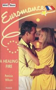 A Healing Fire - Patricia Wilson