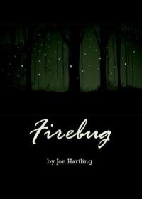 Firebug - Jon Hartling, Heather Hartling