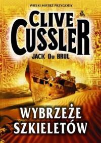 Wybrzeże szkieletów - Clive Cussler, Jack Du Brul