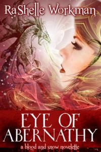 Eye of Abernathy - RaShelle Workman