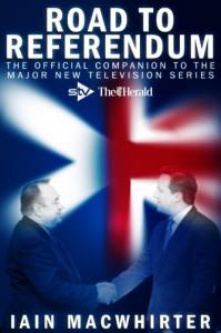 Road to Referendum - Iain Macwhirter
