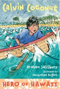 Calvin Coconut: Hero of Hawaii - Graham Salisbury, Jacqueline Rogers
