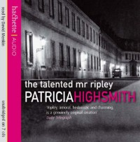 The Talented Mr Ripley - Patricia Highsmith