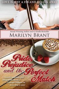 Pride, Prejudice and the Perfect Match - Marilyn Brant