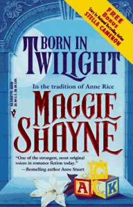 Born In Twilight - Maggie / Merline Lovelace / Sharon Sala / Ann Williams / Judith McWilliams / Maggie Shayne / Linda Turner / Sandra Paul / Doreen Roberts / Lee Karr / Vella Munn / Marcia Evanick Shayne
