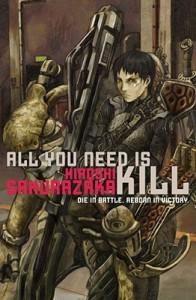 All You Need Is Kill - Hiroshi Sakurazaka,  Alexander O. Smith