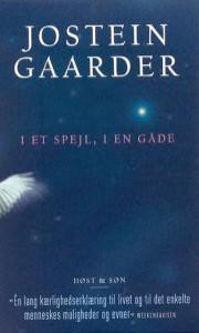 I et spejl, i en gåde - Jostein Gaarder