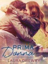 Prima Donna - Laura Drewry