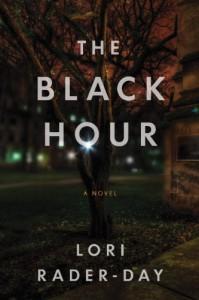 The Black Hour - Lori Rader-Day