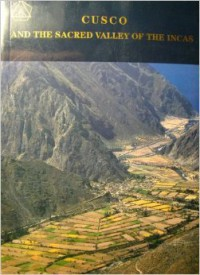 Cusco and the sacred valley of the incas - Fernando E. Elorrieta Salazar, Edgar Elorrieta Salazar, Beverly Nelson Elder