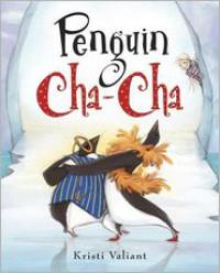 Penguin Cha-Cha - Kristi Valiant