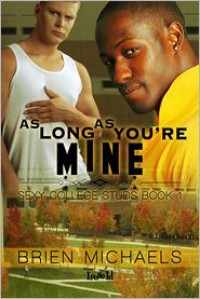 As Long As You're Mine - Brien Michaels