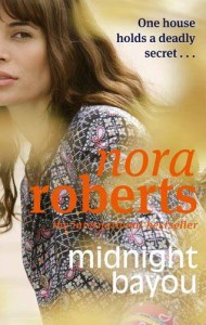 Midnight Bayou. Nora Roberts - Nora Roberts