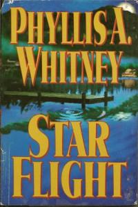 Star Flight - Phyllis A. Whitney