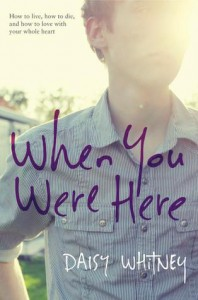 When You Were Here - Daisy Whitney