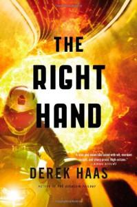The Right Hand - Derek Haas