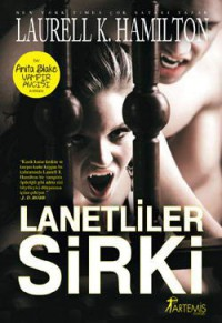 Lanetliler Sirki (Anita Blake Vampir Avcısı, #3)   - Laurell K. Hamilton
