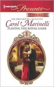 Playing the Royal Game - Carol Marinelli