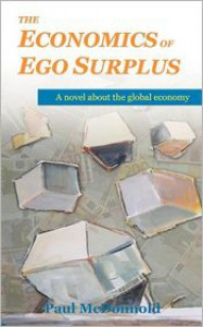 The Economics of Ego Surplus - Paul McDonnold