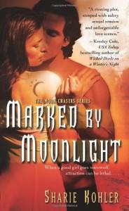 Marked by Moonlight - Sharie Kohler