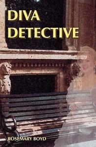 Diva Detective - Rosemary Boyd