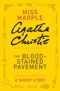 The Blood-Stained Pavement (A Short Story) - Agatha Christie