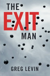The Exit Man - Greg Levin