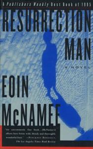Resurrection Man - Eoin McNamee