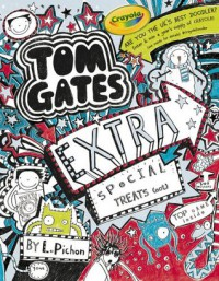 Extra Special Treats (...not) - Tom Gates - Liz Pichon