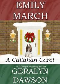 A Callahan Carol - Emily March, Geralyn Dawson