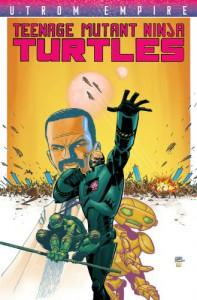 Teenage Mutant Ninja Turtles: Utrom Empire - Paul Allor