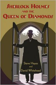 Sherlock Holmes and the Queen of Diamonds - Steve Hayes, David Whitehead