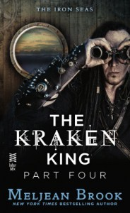 The Kraken King Part IV: The Kraken King and the Inevitable Abduction - Meljean Brook
